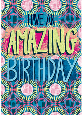 Greetings card Amazing Birthday